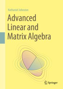Advanced Linear and Matrix Algebra cover